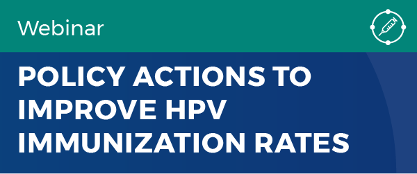 Policy action to improve HPV immunization rates