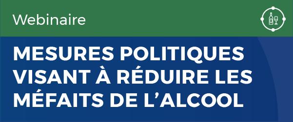 Mesures politiques visant à réduire les méfaits de l'alcool